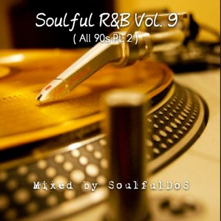 Soulful R&B Vol 09 | All 90s