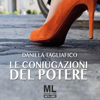 Daniela Tagliafico: un romanzo sulle dinamiche del potere dentro e fuori le stanze della politica
