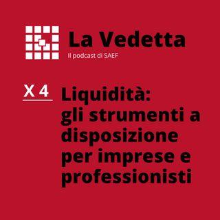 Liquidità: gli strumenti a disposizione per imprese e professionisti