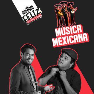 Mini Hora Feliz: Música Mexicana