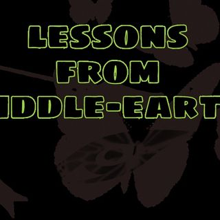 Lessons From Middle-Earth: EP#02 The Value of Friendship