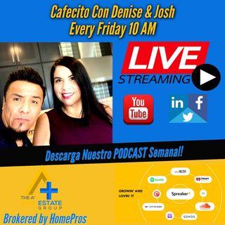 Episode 2 - Cafecito Con Denise & Josh Actualizacion De Mercado