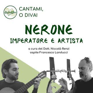 Cantami o Diva: Nerone - Imperatore e Artista