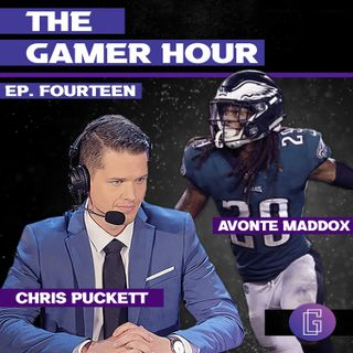 The Gamer Hour w/ Chris Puckett Brings on Philadelphia Eagles CB Avonte Maddox