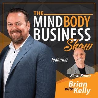 EP 158: Steve Brown - Internet Marketing Expert