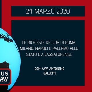 BREAKING NEWS – LE RICHIESTE DEI COA DI ROMA, MILANO, NAPOLI E PALERMO ALLO STATO E A CASSAFORENSE – AVV. ANTONINO GALLETTI