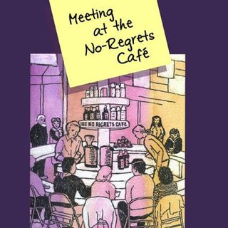 Meeting At The No-Regrets Café