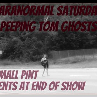 Peeping tom ghosts and more!