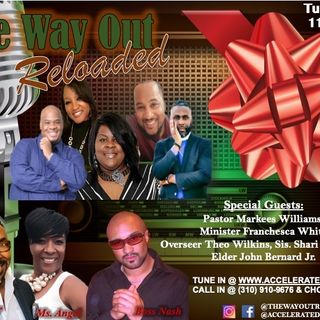The Way Out Reloaded *Christmas Special* 12/3/19