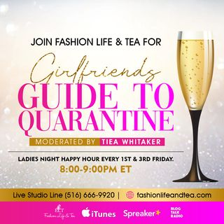 Girlfriends Guide to Quarantine Episode 1. Ladies Night Happy Hour .