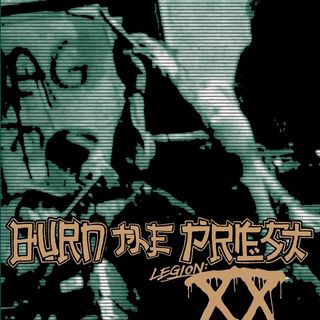 Metal Hammer of Doom: Burn The Priest: Legion XX Review