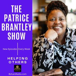 The Patrice Brantley Show (Ep 2102) The process of change while healing