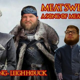 Episode 88- A Song Of Meat And Fire