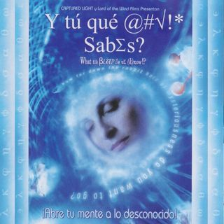 "Taller de película ""'Y Tu Que Sabes!? - (What The Bleep Do We Know?)"" con David Hoffmeister"