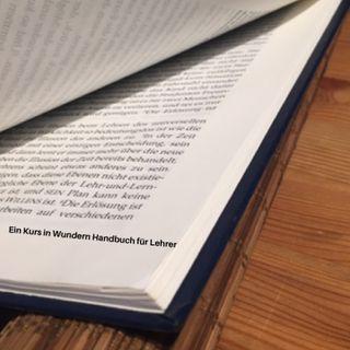 Ekiw-III. Handbuch für Lehrer-5. Wie wird Heilung vollbracht.-II. der Wechsel in der Wahrnehmung