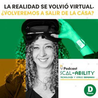 La realidad se volvió virtual. ¿Volveremos a salir de la casa?