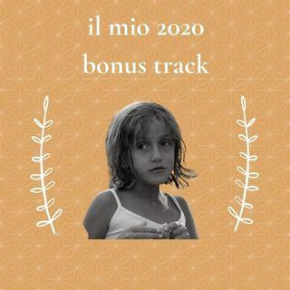 Il mio 2020 - Comequandofuoripiove bonus track
