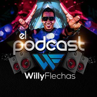 El Podcast del Dj Willy Flechas 013 (Lo Mejor del Reggaeton OLD SCHOOL Parte 1)