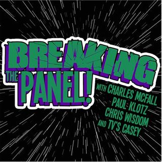 """Breaking the Panel Ep 99 – """"You Can't Just Ask The Multiverse Why It's Dark"""""""
