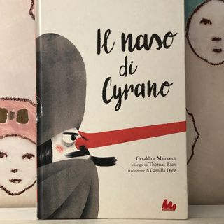 35. Il naso di Cyrano, dall'opera di Edmond Rostand.