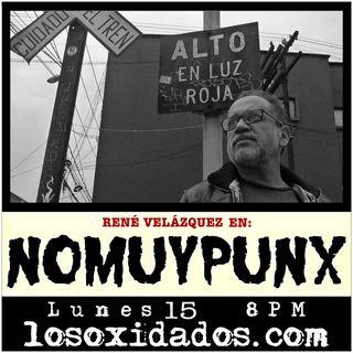 NoMuyPunx con René Velázquez