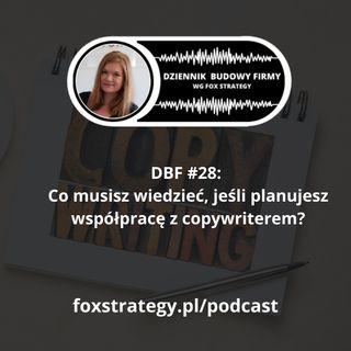 DBF #28: Co musisz wiedzieć, jeśli planujesz współpracę z copywriterem? [BIZNES]