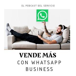 E7 - Usa WhatsappBusiness para vender Más