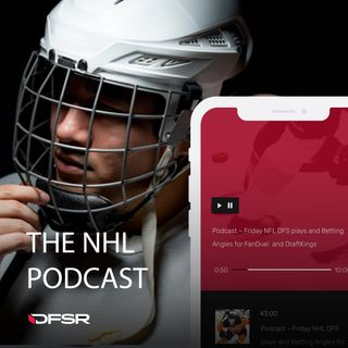 DFSR's NHL Daily Fantasy Podcast