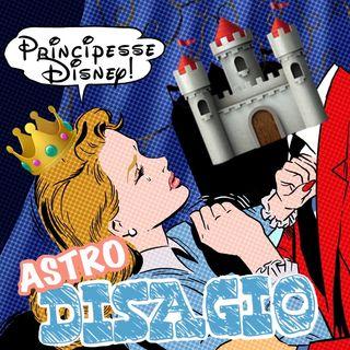 Serie Astrodisagio - Le Principesse della Disney