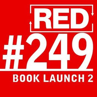 RED 249: Book Launch - Working With Editors