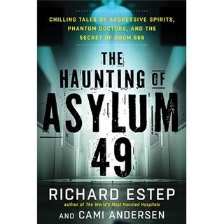 Paranormal Experts Richard Estep and Cami Anderson - Haunting of Asylum 49