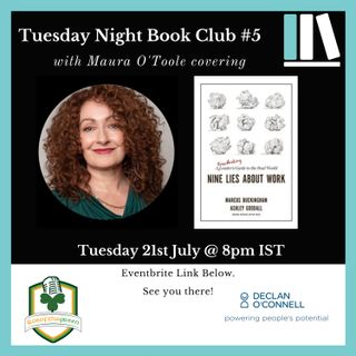 Tuesday Night Book Club #5 - Nine Lies About Work - Maura O'Toole
