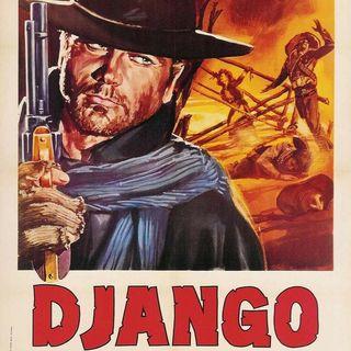 Episode 150: Django - Arrow Video release - featuring Kyle Bruehl