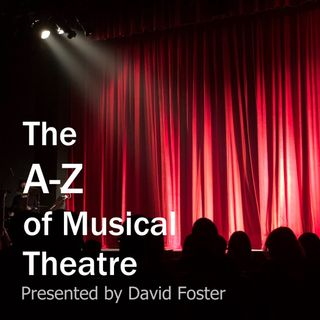 A Theatre Director's A-Z of Musical Theatre: 'E,' (David Foster with The Everest Brothers)