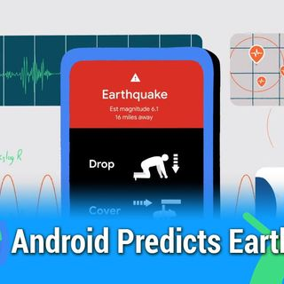 All About Android 491: Android Predicted an Earthquake!