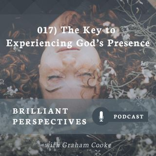 The Key to Experiencing God's Presence