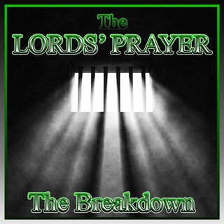 The Lords' Prayer (The Breakdown)