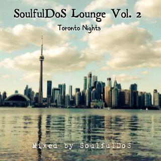 SoulfulDoS Lounge Vol.02 ( Toronto Nights )