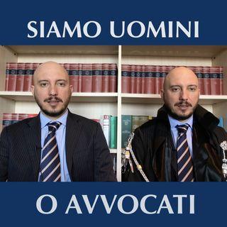 Siamo uomini o avvocati?