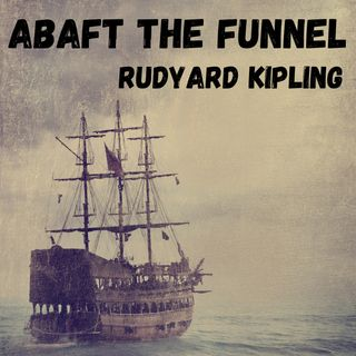 Story 1 - Erastasius Of The Whanghoa - Abaft The Funnel - Rudyard Kipling