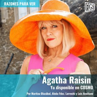 Agatha Raisin (en COSMO) | Razones para Ver