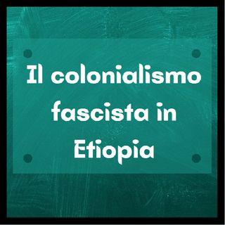 Fascismo_ Colonialismo in Etiopia
