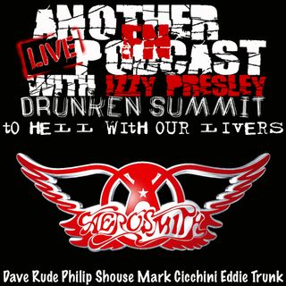 Aerosmith Drunken Summit - Dave Rude Philip Shouse Mark Cicchini Eddie Trunk