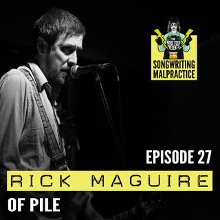 EP # 27 Rick Maguire
