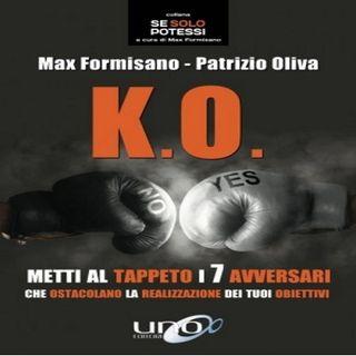 K.O. METTI AL TAPPETO I TUOI 7 AVVERSARI con MAX FORMISANO