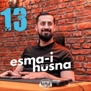 YALNIZLIK PSİKOLOJİSİNDEN KURTUL - Alamet-i Farika - ESMA-İ HÜSNA 4 - İSMİ FERD 3 | Mehmet Yıldız