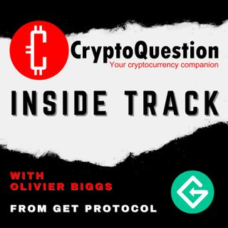 Inside Track with Olivier Biggs from Get Protocol