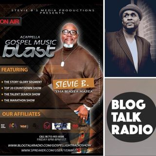 Stevie B's Acappella Gospel Music Blast - (Episode 73)