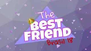 The Best Friend Brasil  - o reality /Audiolivro - EP #07