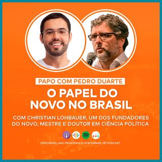 EP12 - O PAPEL DO NOVO NO BRASIL! - Com o Prof. Christian Lohbauer!